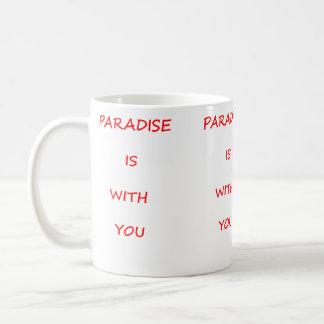 Paradise is  with you coffee mug