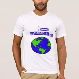 Paradise on Earth T-Shirt