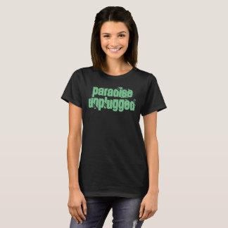 PARADISE UNPLUGGED T-Shirt