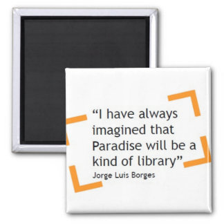 Paradise Will Be A Kind of Library Magnet