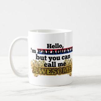 Paraguayan, but call me Awesome Coffee Mug