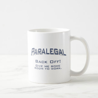Paralegal / Back Off Coffee Mug