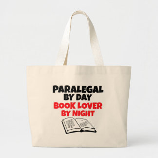 Paralegal by Day Book Lover by Night Large Tote Bag