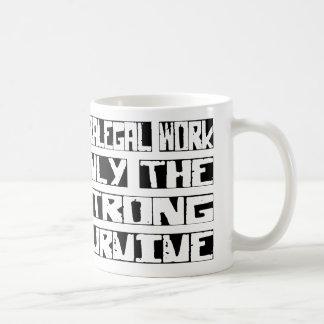 Paralegal Work Survive Coffee Mug