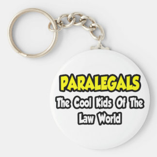 Paralegals...Cool Kids of Law World Keychain