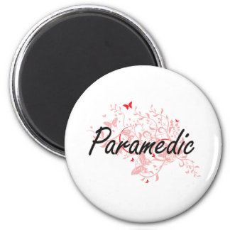 Paramedic Artistic Job Design with Butterflies 2 Inch Round Magnet
