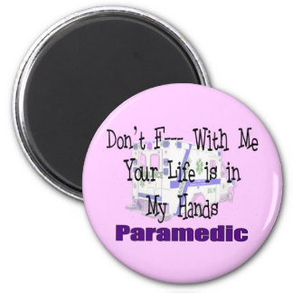 """Paramedic """"Don't F--- With Me"""" Magnet"""