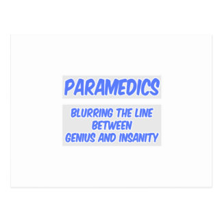 Paramedic Joke .. Genius and Insanity Postcard
