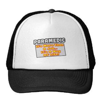 Paramedic...More Than Job, Way of Life Trucker Hat