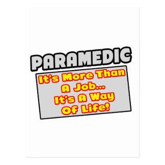 Paramedic...More Than Job, Way of Life Postcard