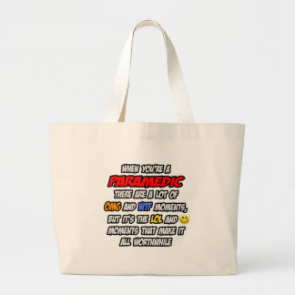 Paramedic .. OMG WTF LOL Large Tote Bag