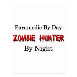 Paramedic/Zombie Hunter Postcard