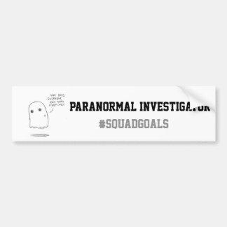 Paranormal Investigator Bumpersticker Bumper Sticker