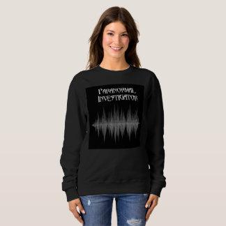 Paranormal Investigator Women's Sweatshirt