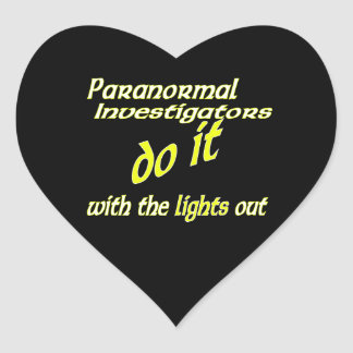Paranormal Investigators Do It Heart Sticker