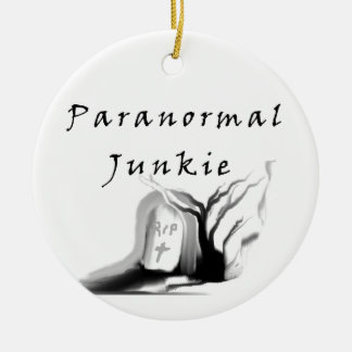 Paranormal Junkie Ceramic Ornament