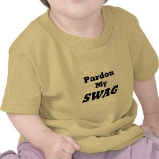 Pardon My Swag Shirts