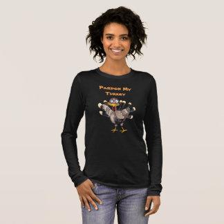 PardonMyTurkey.com  Women's Long Sleeve T-Shirt