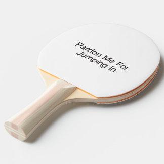 Pardonnez-moi pour sauter In ai Raquette Tennis De Table