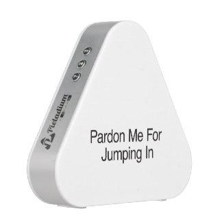 Pardonnez-moi pour sauter In ai Haut-parleur Bluetooth