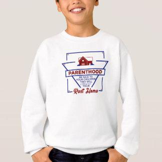 Parenthood Be Nice To Your Children Sweatshirt