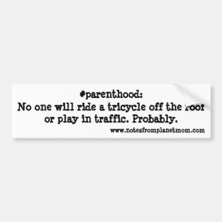 Parenthood Bumper Sticker