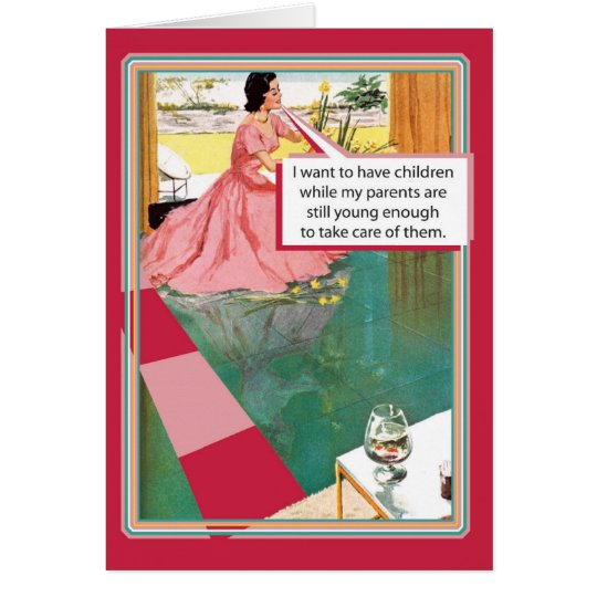 Parents Still Young Funny Greeting Mother's Day Card