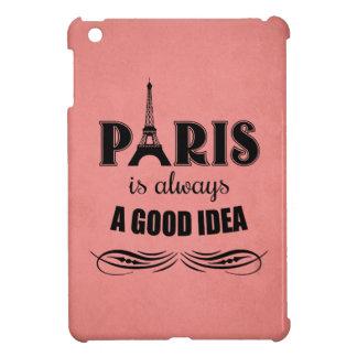Paris is always a good idea case for the iPad mini
