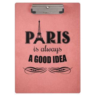 Paris is always a good idea clipboard