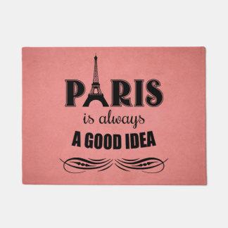 Paris is always a good idea doormat