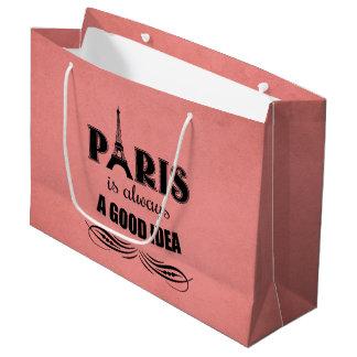 Paris is always a good idea large gift bag