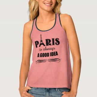 Paris is always a good idea tank top
