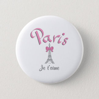Paris - Je t'aime (I love you) 2 Inch Round Button