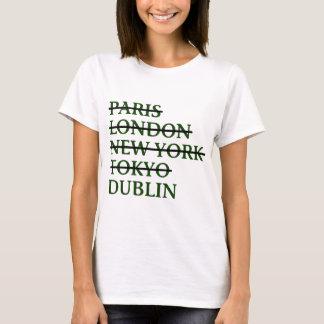 Paris London NYC Tokyo Dublin T-Shirt