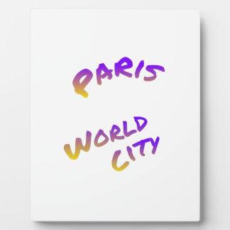 Paris world city, colorful text art plaque