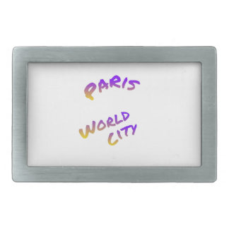 Paris world city, colorful text art rectangular belt buckles