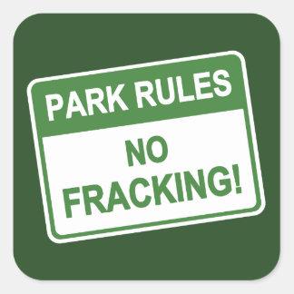 Park Rules - No Fracking Square Sticker