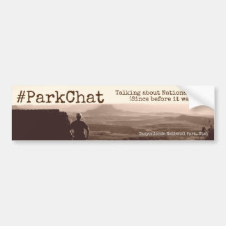#ParkChat Twitter Bumper Sticker Canyonlands