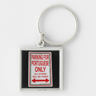 """Parking for Portuguese only"" keychain"