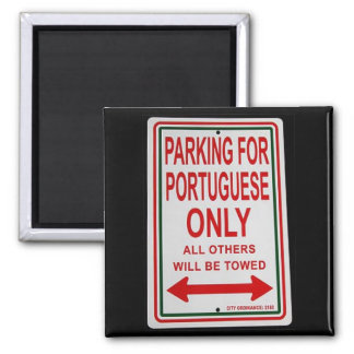 """Parking for Portuguese only"" magnet"
