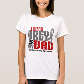 Parkinson's Disease I WEAR GREY FOR MY DAD 6.2 T-Shirt
