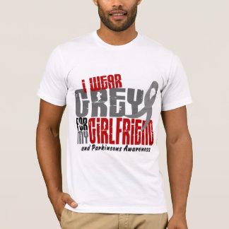 Parkinson's Disease I WEAR GREY FOR MY GIRLFRIEND T-Shirt