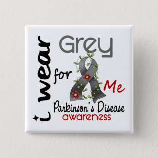 Parkinsons Disease I Wear Grey For ME 43 2 Inch Square Button