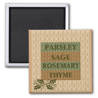 Parsley,sage rosemary,thyme  Kitchen Magnet