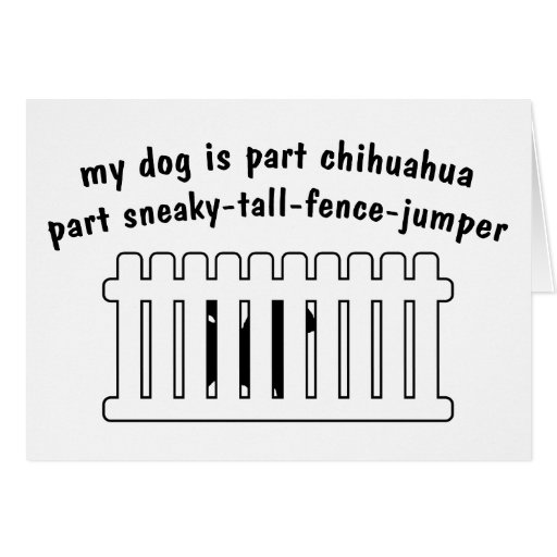 Part Chihuahua Part Fence-Jumper Cards