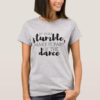 Part of the Dance T-Shirt