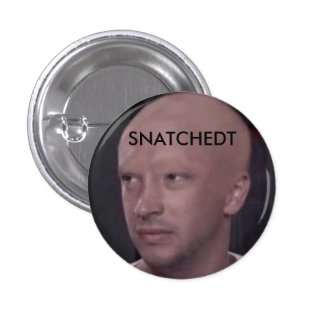 part of the SNATCHEDT CLIQUE? buy this 1 Inch Round Button
