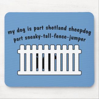 Part Shetland Sheepdog Part Fence-Jumper Mouse Pad