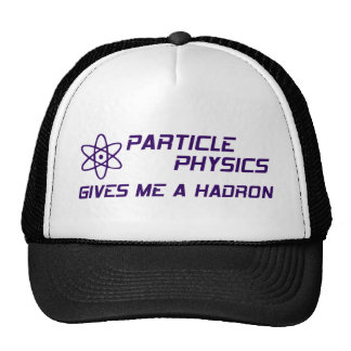 Particle Physics Give Me a Hadron Hats
