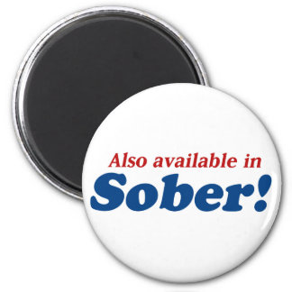 Party Animal also available in Sober! Magnet